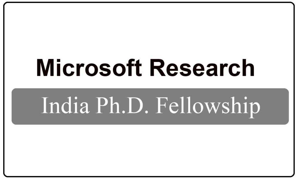 Microsoft Research India Ph.D. Fellowship 2021